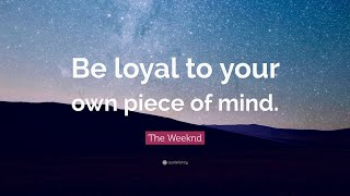 TOP 10 The Weeknd Quotes