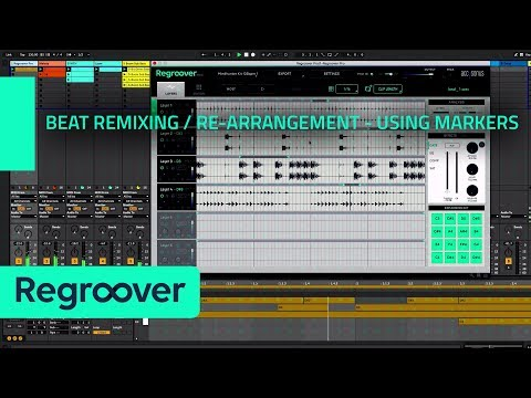 Regroover Workflow #3: Beat Remixing / Re-arrangement - Using Markers and Patterns
