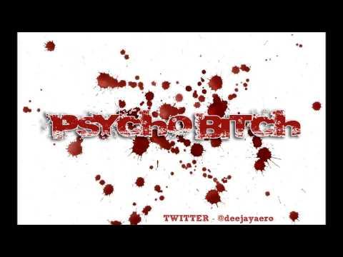 DJ AERO (Psycho Bitch Mix)