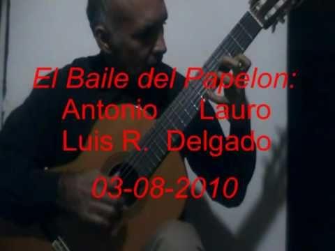 Antonio Lauro - El Baile Del Papelon