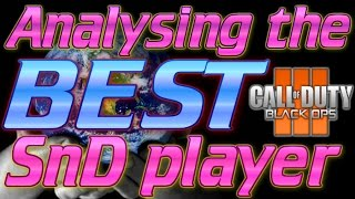 Analysing the BEST BO3 SnD Player in the WORLD!