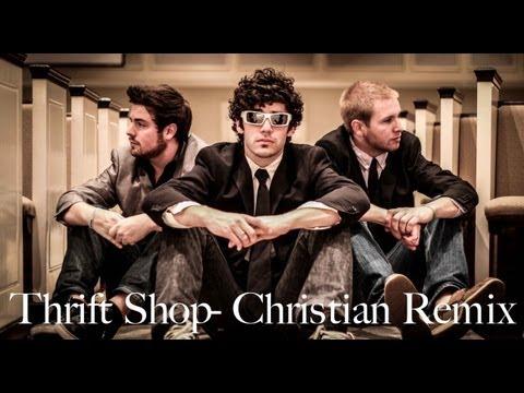 Thrift Shop - Christian Remix ©