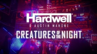 Hardwell & Austin Mahone - Creatures Of The Night (Official Lyric Video)