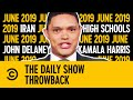 Throwback: Iran, High Schools, Delaney & Kamala | June 2019 | The Daily Show With Trevor Noah