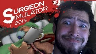 TOO MUCH BLOOD FOR ME - Surgeon Simulator 2013 (Steam)