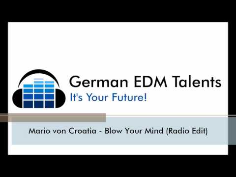Mario von Croatia - Blow Your Mind (Radio Edit)