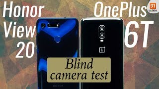 Honor view 20 vs OnePlus 6T: Blind camera test [Hindi हिन्दी]