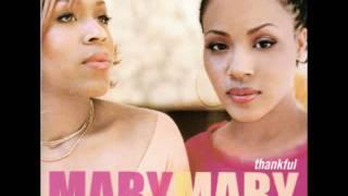 Watch Mary Mary Be Happy video
