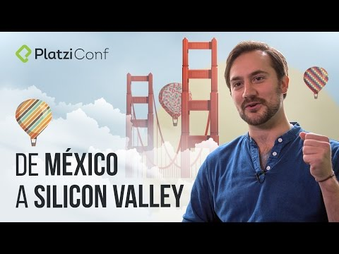 De México a Silicon Valley