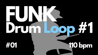 FUNK Drum Loop #01 110bpm - Free Backing Track