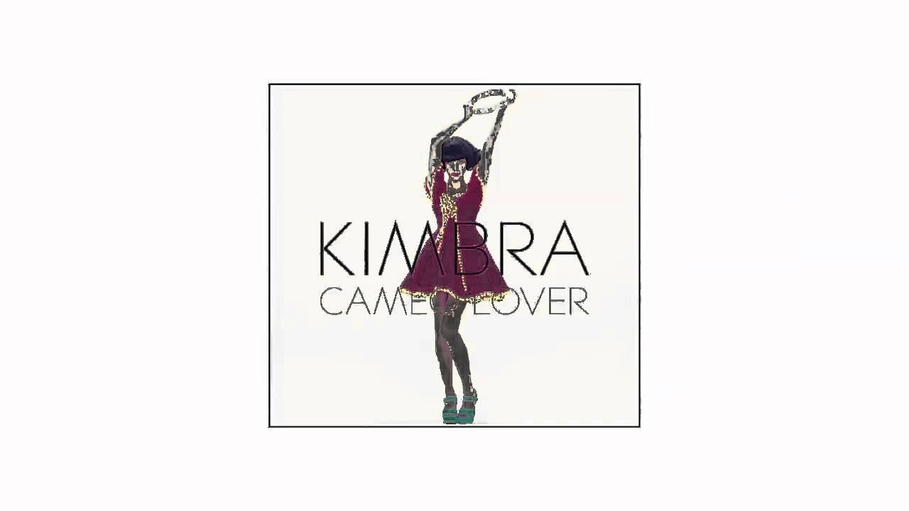 Kimbra Cameo Lover Kimbra Cameo Lover Mic