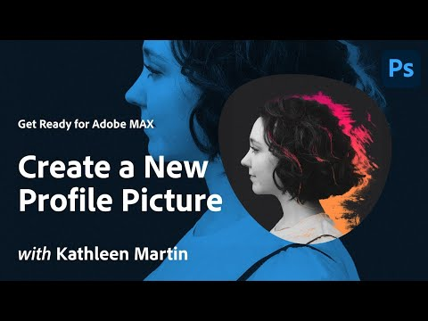Create a New Profile Picture with Kathleen Martin