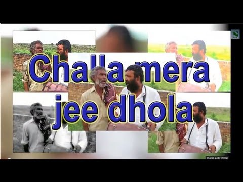 Challa Mera Jee Dhola video