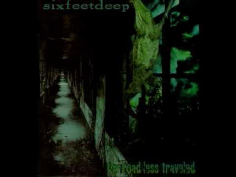 Six Feet Deep - Slip