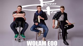 Power Play - Wołam Eoo