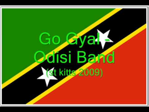 Go Gyal - Odisi Band (St Kitts Soca 2009)
