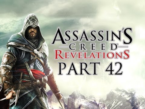 Assassin's Creed Revelations Walkthrough - Part 42 Let's Play HD (ACR Gameplay & Commentary)