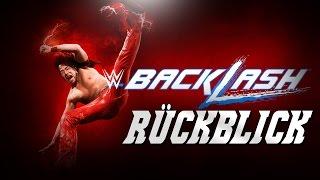 WWE Backlash 2017 RÜCKBLICK / REVIEW