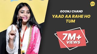 Yaad Aa Rahe Ho Tum by Goonj Chand   Poetry   The Social House   Whatashort