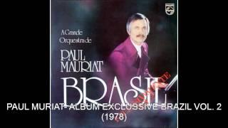 Somos t�o Jovens - PAUL MURIAT- ALBUM EXCLUSSIVE BRAZIL PART 2 1978
