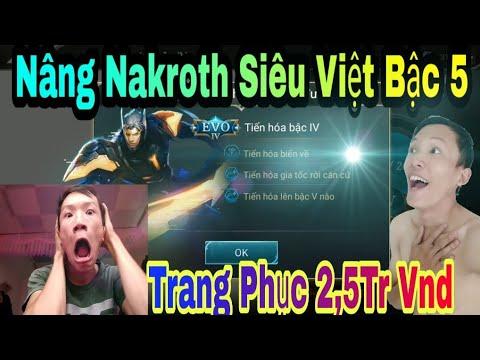 Liên Quân Mobile - Khi Thanh niên LẦY Nâng Cấp Skin Nakroth Siêu Việt - Gắt