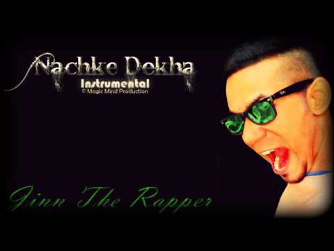Nachke Dekha (instrumental) - Jinn The Rapper Feat. Street Boyzz video