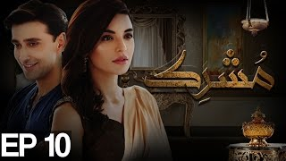 Mushrik Episode 10