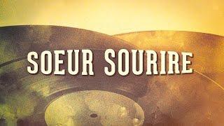 Soeur Sourire Vol 1 Chansons Françaises Des Années 60 Album Complet
