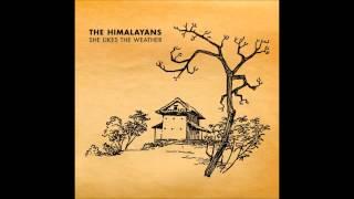 Watch Himalayans A Little Discipline video