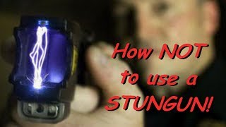 How NOT To Use A STUNGUN! **MUST WATCH!!**