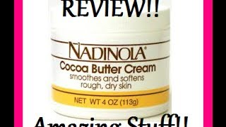 (REVIEW) Nadinola Cocoa Butter Cream! ( amazing skin care product $1)