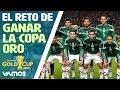 El reto de México en la Copa Oro 2015
