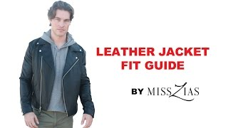 Leather Jacket Fit Guide- MEN'S FASHION