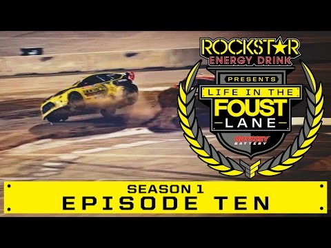 Life In The Foust Lane : Episode 10...