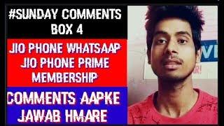 #Sunday Comments Box  Jio phone user free prime membership,jio phone WhatsApp,call recoding,Software