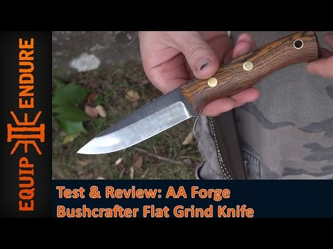 AA Forge Bushcrafter Flat Grind Knife Test and Review. by Equip 2 Endure