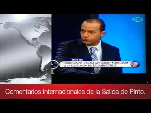 Comentarios Internacionales acerca de la Salida de Pinto.
