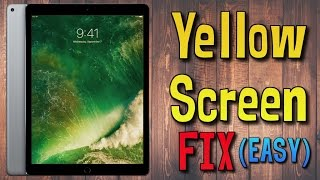 iPad Pro Yellow Screen Problem Fix / Solution