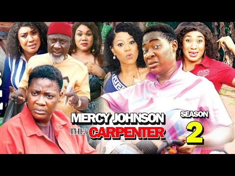 MERCY JOHNSON THE CARPENTER SEASON 2 - New Hit Movie 2019 Latest Nigerian Movie | Nollywood Movies
