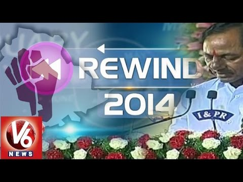 Rewind 2014 - Telangana Formation - TRS Government