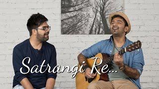 Satrangi Re Unplugged | Sachin Jigar | Wrong Side Raju