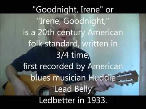 Irene Goodnight - Goodnight Irene