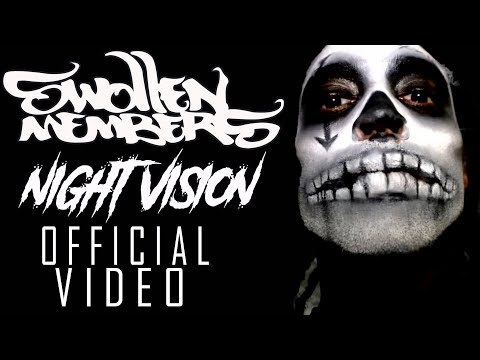 Swollen Members - Night Vision