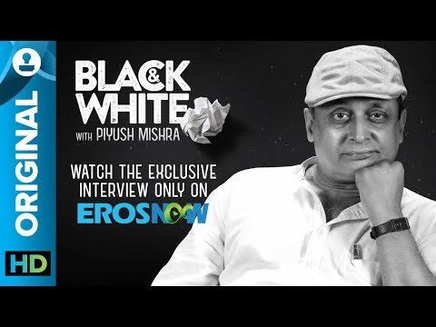 Black and White Interview with Piyush Mishra