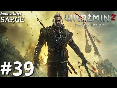 Zagrajmy W Wiedźmin 2: Edycja Rozszerzona Odc. 39 - KONIEC GRY