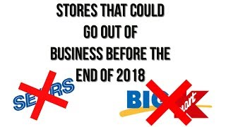 5 Stores That COULD go Out of Business Before 2019