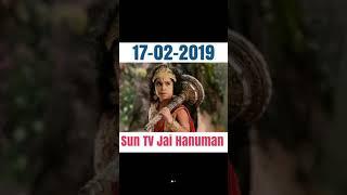 Jai Hanuman Sun TV Tamil 17-02-2019