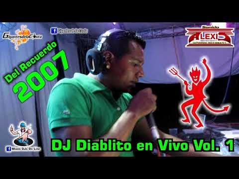 Download  DJ Diablito En Vivo Vol. 1 2007 - Sonido Alexis Pinotepa Nacional  Mixes DJs On Line  Gratis, download lagu terbaru