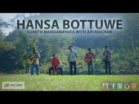 Hansa Bottuwe - Sumith Mandanayaka With Api Machan 4K