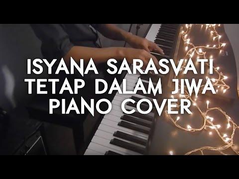 Isyana Sarasvati - Tetap Dalam Jiwa Piano Cover